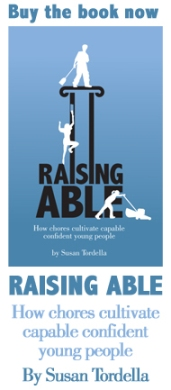 "Buy the book, ""Raising Able: how chores cultivate capable confident young people"" and retire from being the house servant. Children will learn self-discipline, responsibility, and let go of entitlement when they do a few regular chores. Childhood chores teach responsibility. Doing chores is part of raising children. This is a good parenting book, full of good parenting tips. It's all about parenting. It's based on the Adlerian method with family meetings, chores & dinner, encouragement, mutual respect and natural and logical consequences. Chores will teach self -discipline. Chores done in the Boston, mass. area will connect children to families. Chores and children are like peanut butter and jelly. Chores will nurture self esteem. Chores in Massachusetts will connect children to their family. Chores done in the Boston area and elsewhere will imbed lifelong habits. Kids and chores are fundamental to childhood."
